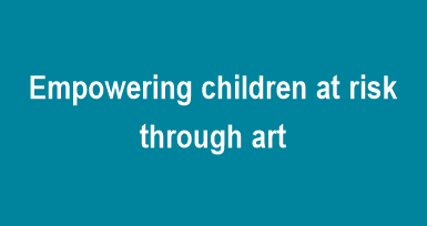 Empowering children at risk  through art
